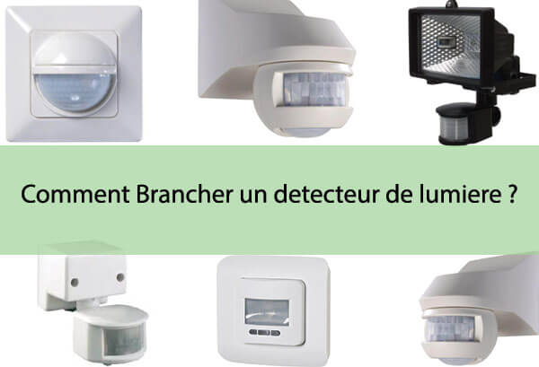 Comment brancher un d tecteur de lumi re joelec for Brancher un aspirateur de piscine